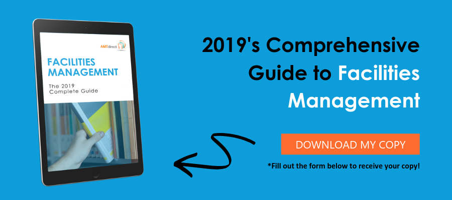 2019's Comprehensive Guide to Facilities Management
